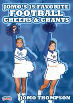 Cheers And Chants For Football http://www.championshipproductions.com/cgi-bin/champ/p/Cheerleading-Dance-Team/Jomos-15-Favorite-Football-Cheers-Chants_CHD-03329B.html